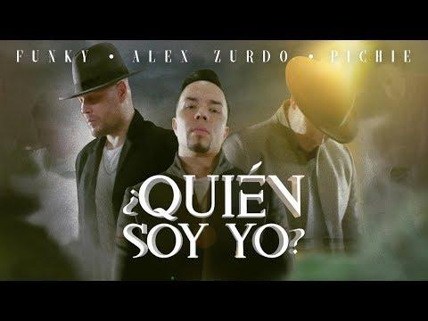 Alex Zurdo – ¿Quién Soy Yo? (Letra) Ft Funky & Pichie T7