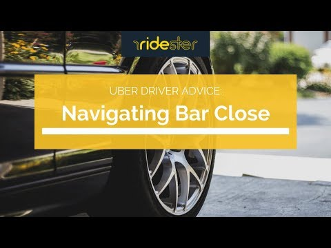 Uber Driver Advice: Navigating Bar Close [To Boost Earnings]