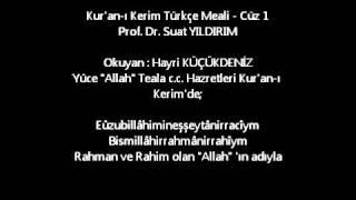 Kur'an-ı Kerim Türkçe Meali - Cüz 1 2017 Video