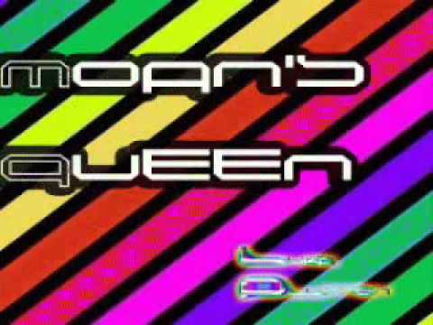 Moan's Queen.wmv