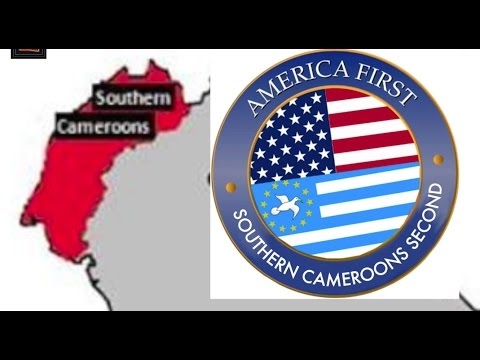 America First, Southern Cameroons (Ambazonia) Second