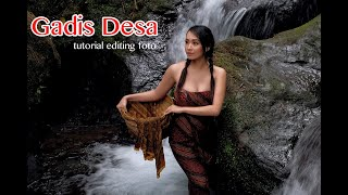 """GADIS DESA"" Tutorial editing foto model"