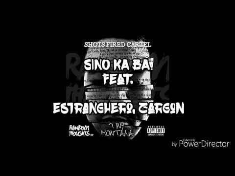 Sino Ka Ba - Tiny Montana feat. Estranghero, Zargon