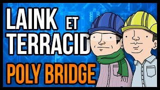 PONT DE MERDE (Poly Bridge)