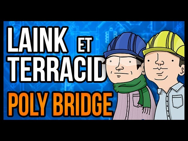 PONT DE MERDE (Poly Bridge)