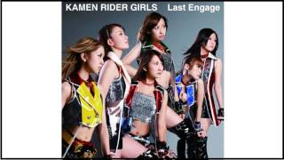 Last Engage (Instrumental) - Kamen Rider GIRLS Siguenos en: Faceboo...