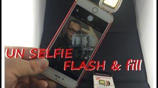 Unboxing du mode Flash & Fill pour SELFIE
