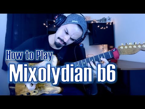 Mixolydian b6 | How to Play Outside Jazz Rock Fusion #6