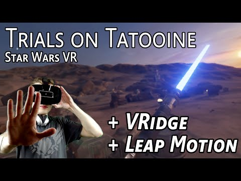 Trials on Tatooine: Star Wars VR (with VRidge and Leap Motion)