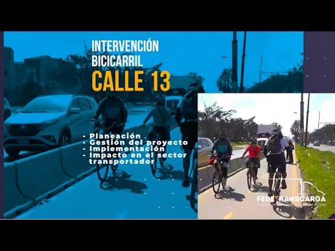 Fedetranscarga - Intervención Bicicarril Calle 13