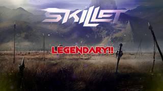 Skillet - Legendary [Lyric Video]