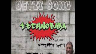 OTZI VOICE - TECHNOBARA's OTZI SONG