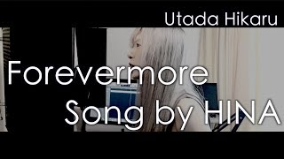 Forevermore Song by HINA Utada hikaru