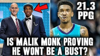 Why Rookie Malik Monk Is Proving He Won't Be A NBA Bust