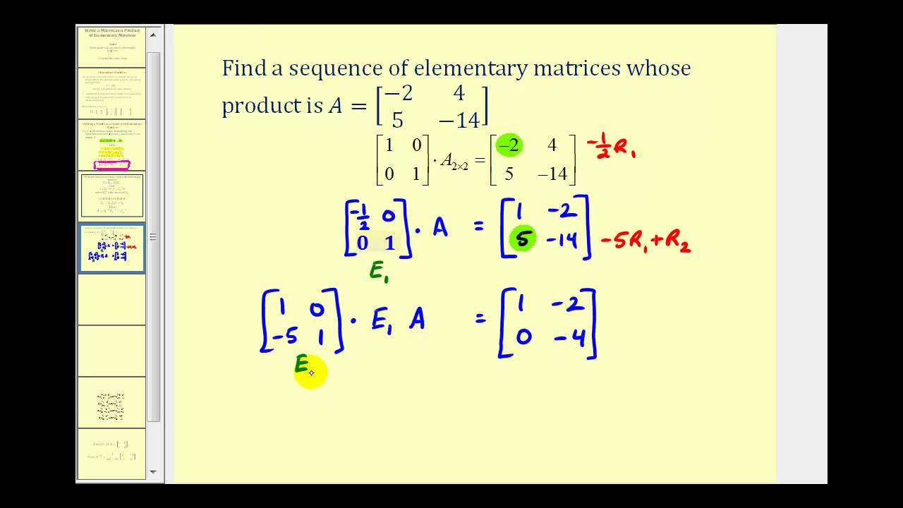 Question: Write A-1:1 as the product of elementary matrices .