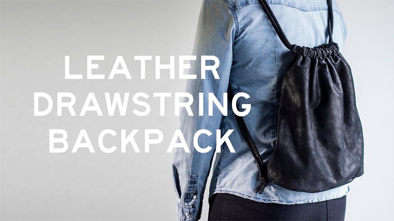 DIY Leather Drawstring Backpack (with a side seam zipper) - YouTube d8da52e6f4b86