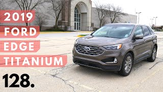 2019 Ford Edge Titanium | walk around, test drive and review