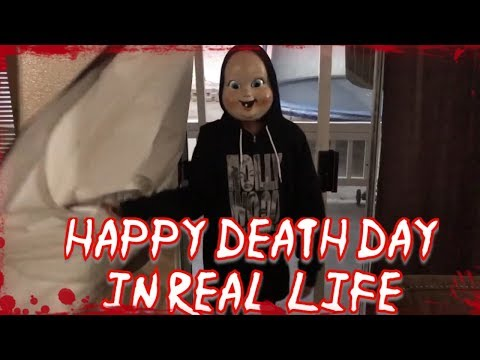 Happy death day in real life funny