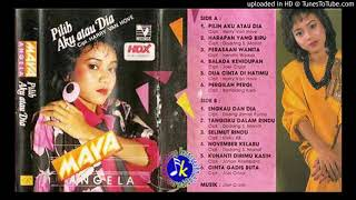 Gambar cover Maya Angela_Pilih Aku atau Dia full Album