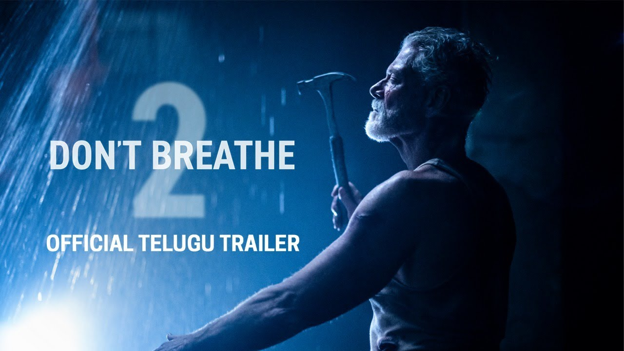 DON'T BREATHE 2 - Official Telugu Trailer (HD) | Exclusively In Movie Theaters August 2021