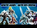 Monster Legends - How to breed MMonster and Ouros - Easter days breeding event