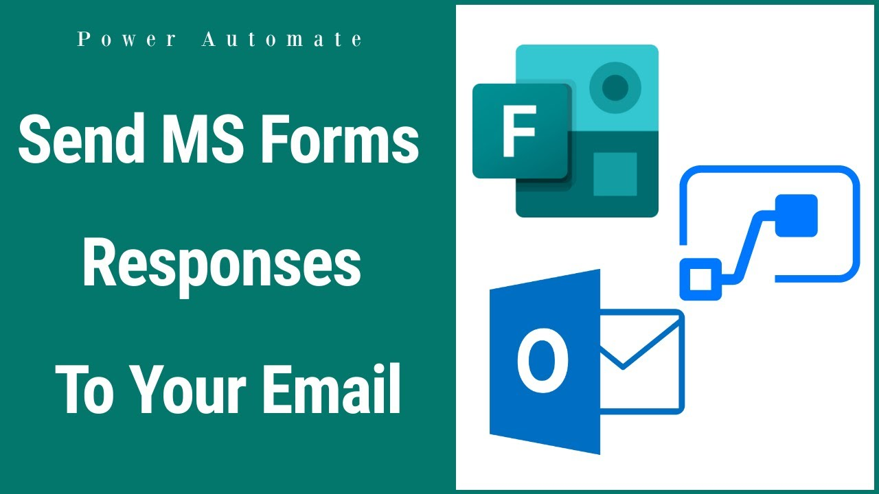 How To Send Microsoft Forms Responses to Multiple Email Ids using Power Automate