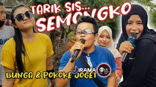 Download lagu Viral..! TARIK SIS SEMONGKO VERSI DANGDUT JALANAN IRAMA DOPANG   BUNGA DAN POKOKE JOGET   NIA DIRGHA