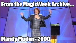 Mandy Muden - Magician - The Big Stage - April 2000 - MagicWeek.co.uk