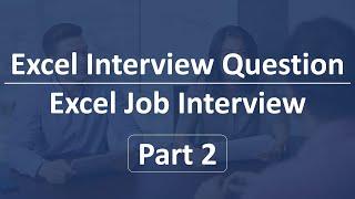 Excel Interview Question   Excel Job Interview  🔊 Part 2 🔊