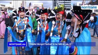 """Deeltei Mongol Festival"" to be held on july 10"