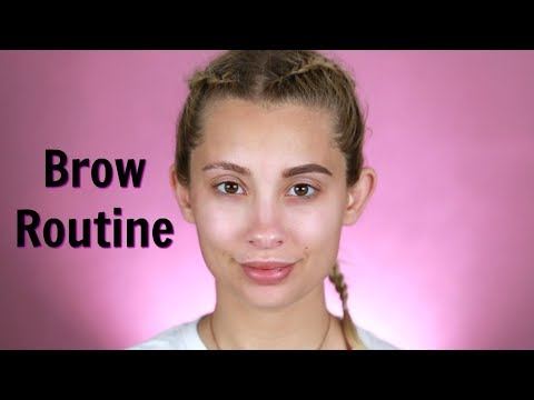 CURRENT BROW ROUTINE 2019