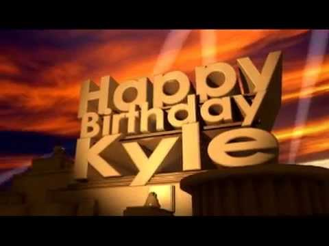 Happy Birthday Kyle