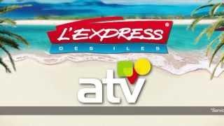 Spot TV Jeu : L'Express des Iles / ATV - Juillet 2013