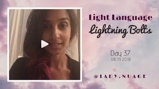Light Language - Lady Nuage - Lightning Bolt #37