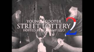 "Young Scooter - ""Chances"" Feat Chief Keef (Street Lottery 2)"