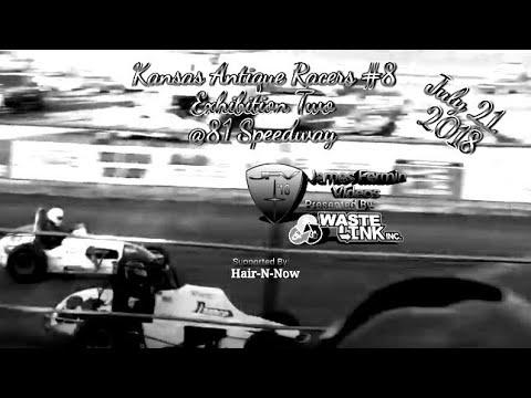 Kansas Antique Racers #8, Group 2, Exhibition 1, 81 Speedway, 07/21/18