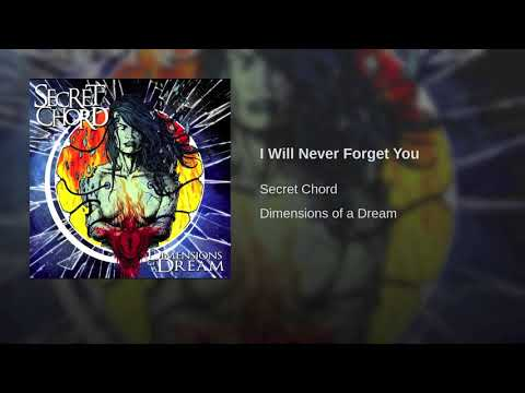 Secret Chord -  I Will Never Forget You  (Official Audio)