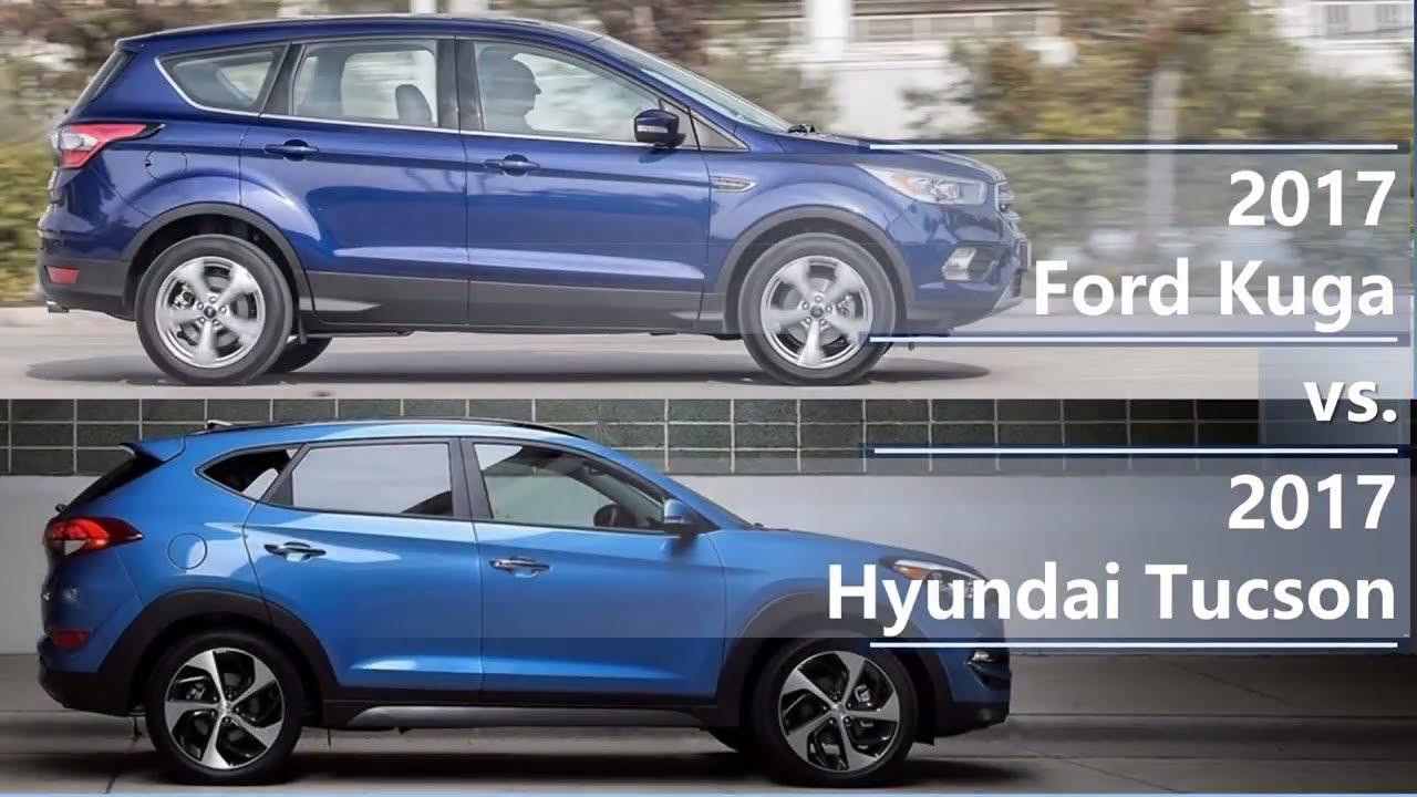2017 Ford Kuga vs 2017 Hyundai Tucson (technical ...
