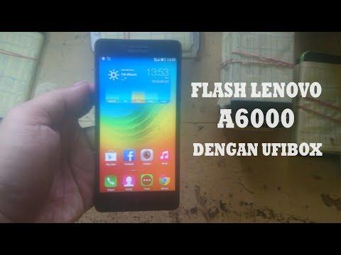 cara-flash-lenovo-a6000-unbrick-dengan-ufi-box