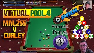 Virtual Pool 4 8-Ball US Bar | Mal255 vs Curley (CO) | Race to 5 Racks