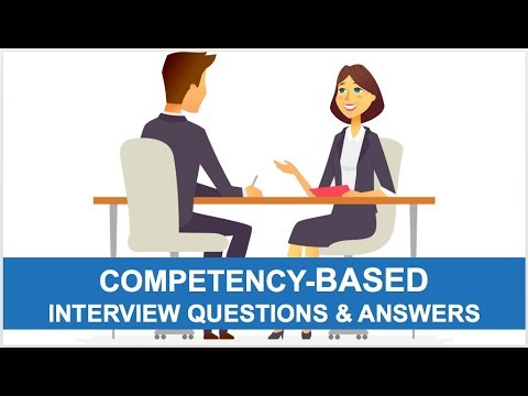 25 Competency-Based Interview Questions & Answers
