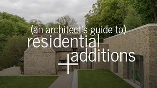 Residential Additions (An Architect's Guide)