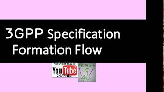 [Hindi] - 3GPP Specifications Formation Flow