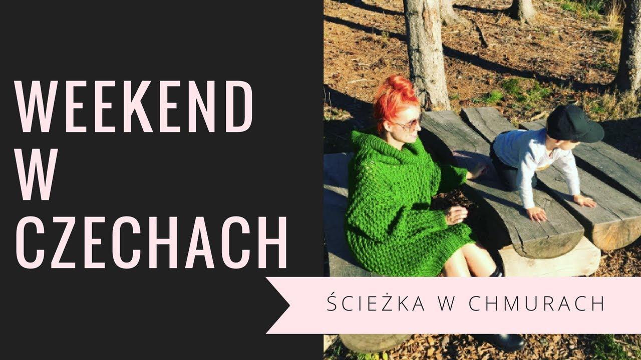Ścieżka w chmurach – Czechy – vlog