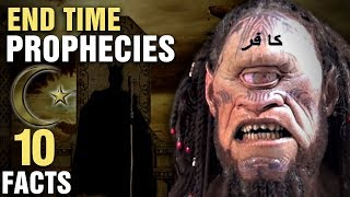 10 Surprising End Time Prophecies In Islam