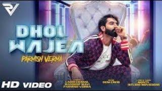 DHOL WAJEA - Parmish Verma || Desi Crew - Lyrics