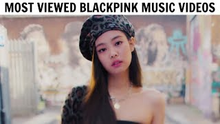 [TOP 10] Most Viewed BLACKPINK Music Videos | January 2019