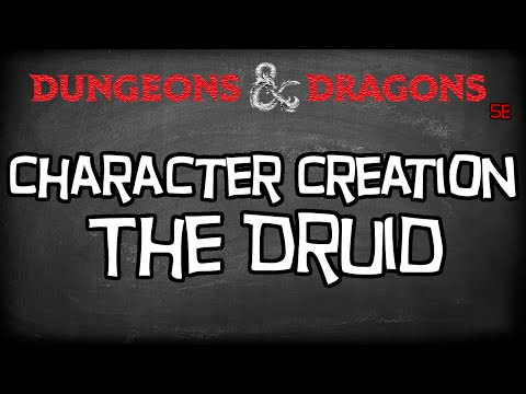 """Dungeons & Dragons 5e Tutorial """"How To Create a Druid Character"""""""