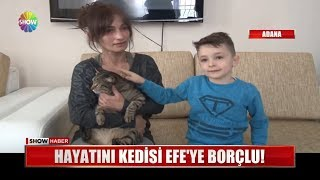Hayatını kedisi Efe'ye borçlu!