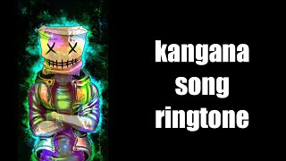 Kangan song ringtone // hindi song ringtone (download link)